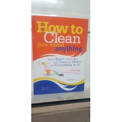 How to clean just about...
